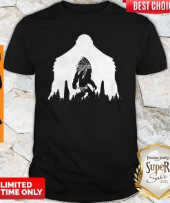 Pretty Bigfoot Native Americans Shirt