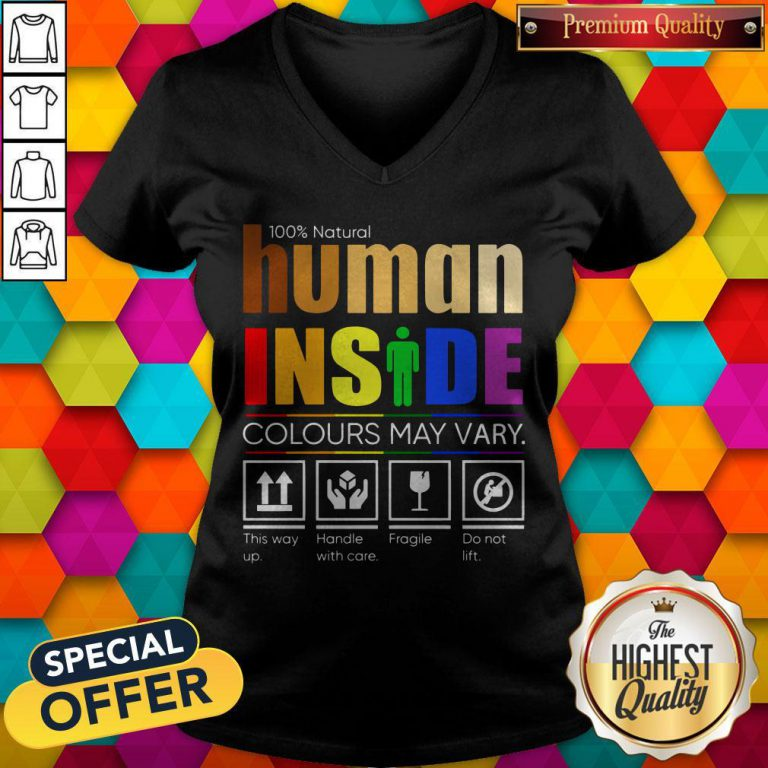 100% Natural Human Inside Colours May Vary This Way Up Handle With Care Fragile Do Not Lift V-neck