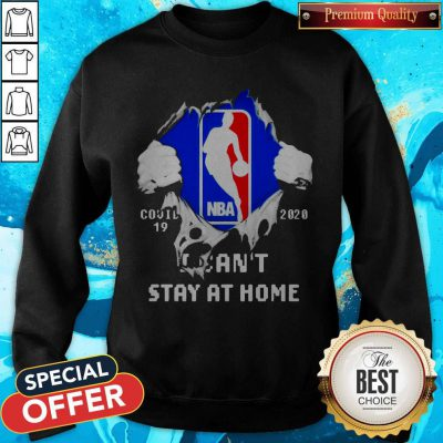 Blood Inside Me NBA Covid 19 2020 I Can't Stay At Home Sweatshirt