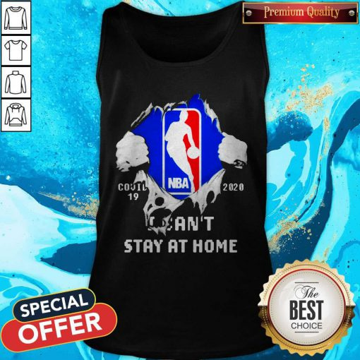 Blood Inside Me NBA Covid 19 2020 I Can't Stay At Home Tank Top