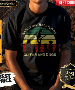 Cute Easiol Y Distracted By Guitar and Dogs Vintage Shirt