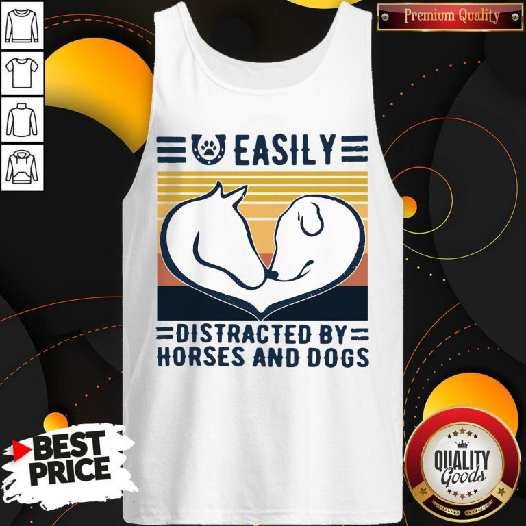 Easily Distracted By Horses And Dogs Vintage Tank Top