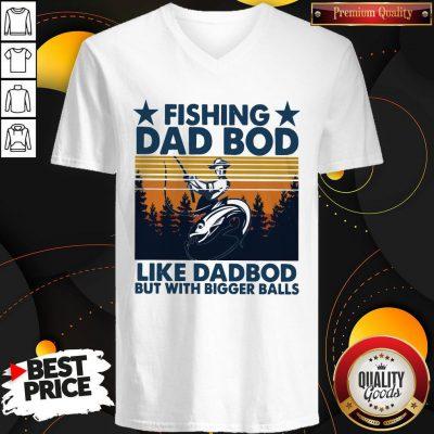 Fishing Dad Bod Like Dad Bod But With Bogger Balls Vintage V-neck