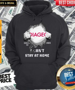 Hot Blood Inside Me Diageo Covid 19 2020 I Cant Stay At Home Hoodie