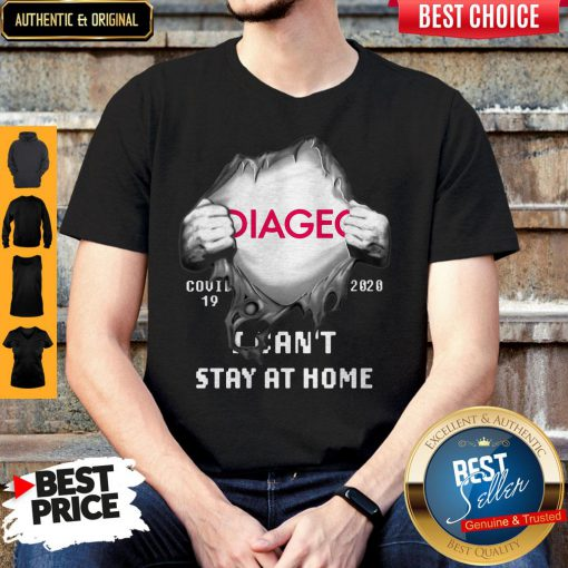 Hot Blood Inside Me Diageo Covid 19 2020 I Cant Stay At Home Shirt