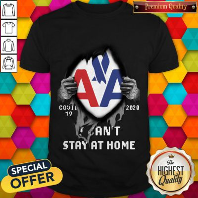 Blood Inside Me American Eagle Airlines Covid 19 2020 I Can't Stay At Home Shirt