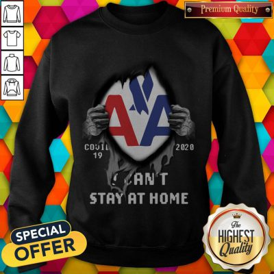 Blood Inside Me American Eagle Airlines Covid 19 2020 I Can't Stay At Home Sweatshirt