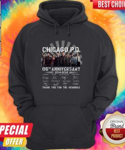 Chicago P.D 06th Anniversary 2014 2020 Thank You For The Memories Signatures Hoodie