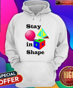 Good Stay in Shape Official Hoodie