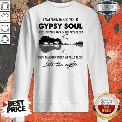 I Wanna Rock Your Gypsy Soul Violon Lake Shadow Classic T-Sweatshirt