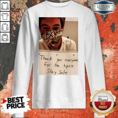 Lenin Gutierrez Thank You Stay Safe Shirt Classic T-Sweatshirt