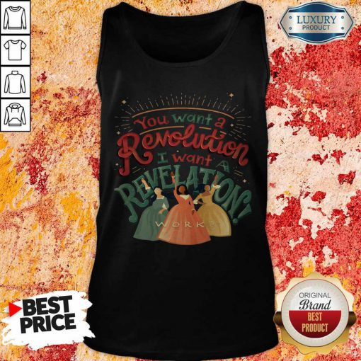 You Want A Revolution I Want A Revelation Work Tank Top