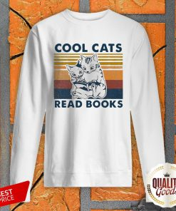 Cool Cats Read Books Vintage Perfect Nice Premium Official SweatShirt