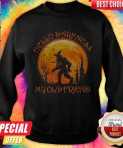 Hello Darkness My Old Friend Halloween Premium Perfect SweatShirt