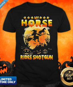 My Horse Rides Shotgun Scary Halloween 2020 Shirt
