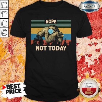 Sloth Face Mask Nope Not Today Vintage Retro Premium Shirt