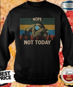 Sloth Face Mask Nope Not Today Vintage Retro Premium SweatShirt