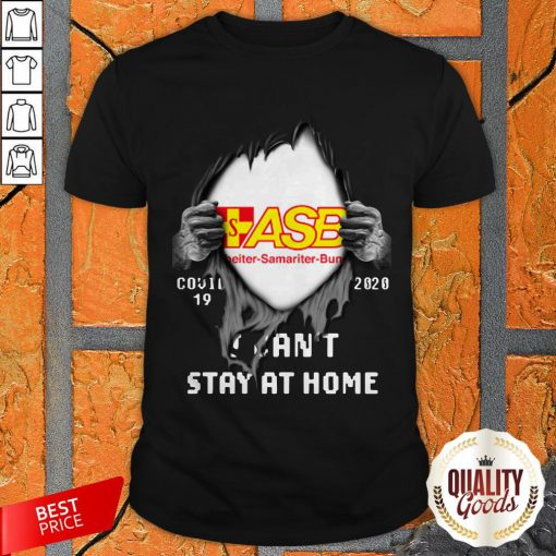 Blood Inside Me ASB Beiter Samariter Bund Covid 19 2020 I Can't Stay At Home Shirt