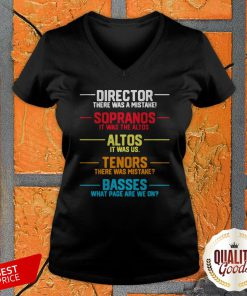 Director There Was A Mistake Sopranos It Was The Altos Altos It Was Us V-neck
