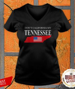 Don't Calfornia My Tennessee V-neck