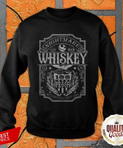Jack Skellington Nightmare High Grade Whiskey Bottled In Halloween Town SweatShirt