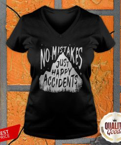 No Mistakes Just Happy Accidents V-neck