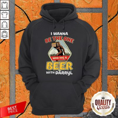 Official Bigfoot I Wanna Be The One Who Has A Beer With Darryl Hoodie