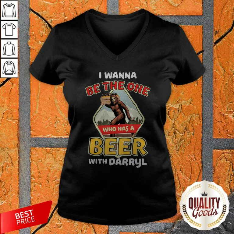 Official Bigfoot I Wanna Be The One Who Has A Beer With Darryl V-neck