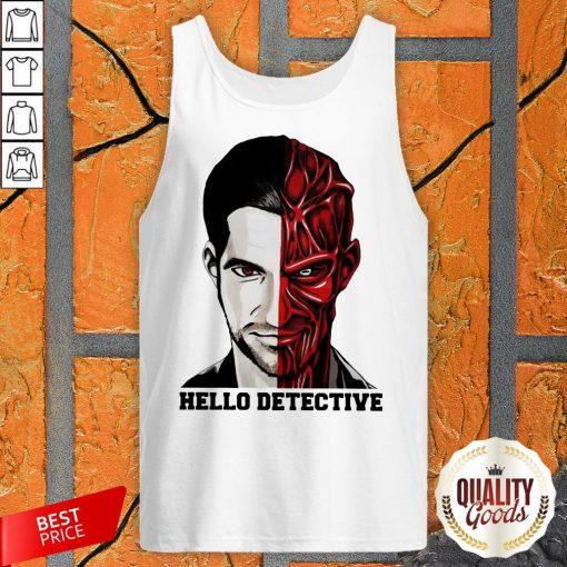 Wonderful I Want Hello Detective Tank Top