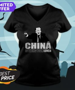Donald Trump China Is Eating Your Lunch V-neck