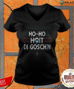 Ho Ho Hoit Di Gosch'n Ugly Christmas Sweater V-neck