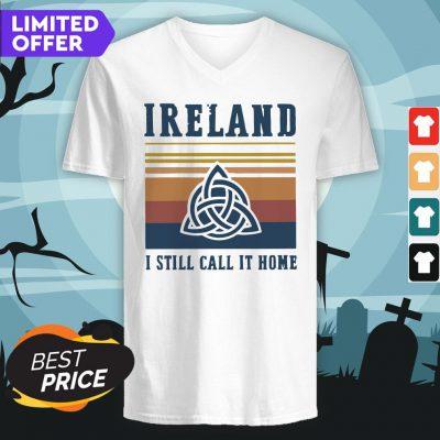 Ireland I Still Call It Home Vintage Retro V-neck
