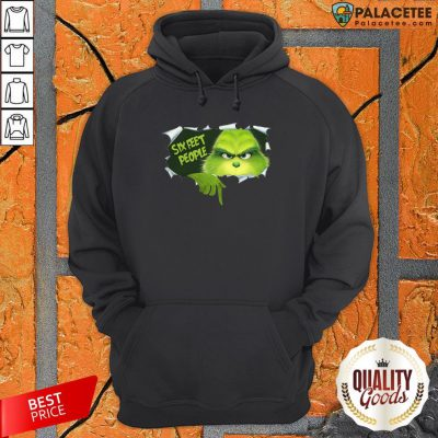 Official Grinch Six Feet People Hoodie-Design By Palacetee.com