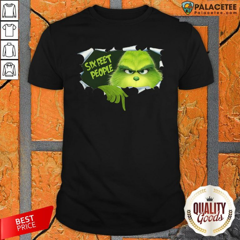 Official Grinch Six Feet People Shirt-Design By Palacetee.com