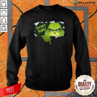 Official Grinch Six Feet People Sweatshirt-Design By Palacetee.com