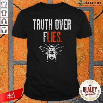 Truth Over Flies Debate Fly On Mike Pence's Head Funny Vote T-Shirt