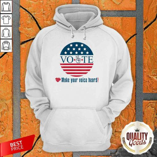 Awesome Make Your Voice Heard Vote Election Heart Hoodie-Design By Palacetee.com