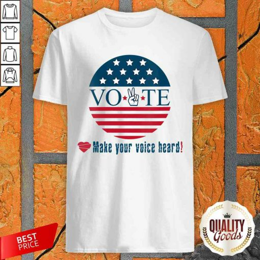Awesome Make Your Voice Heard Vote Election Heart Shirt-Design By Palacetee.com