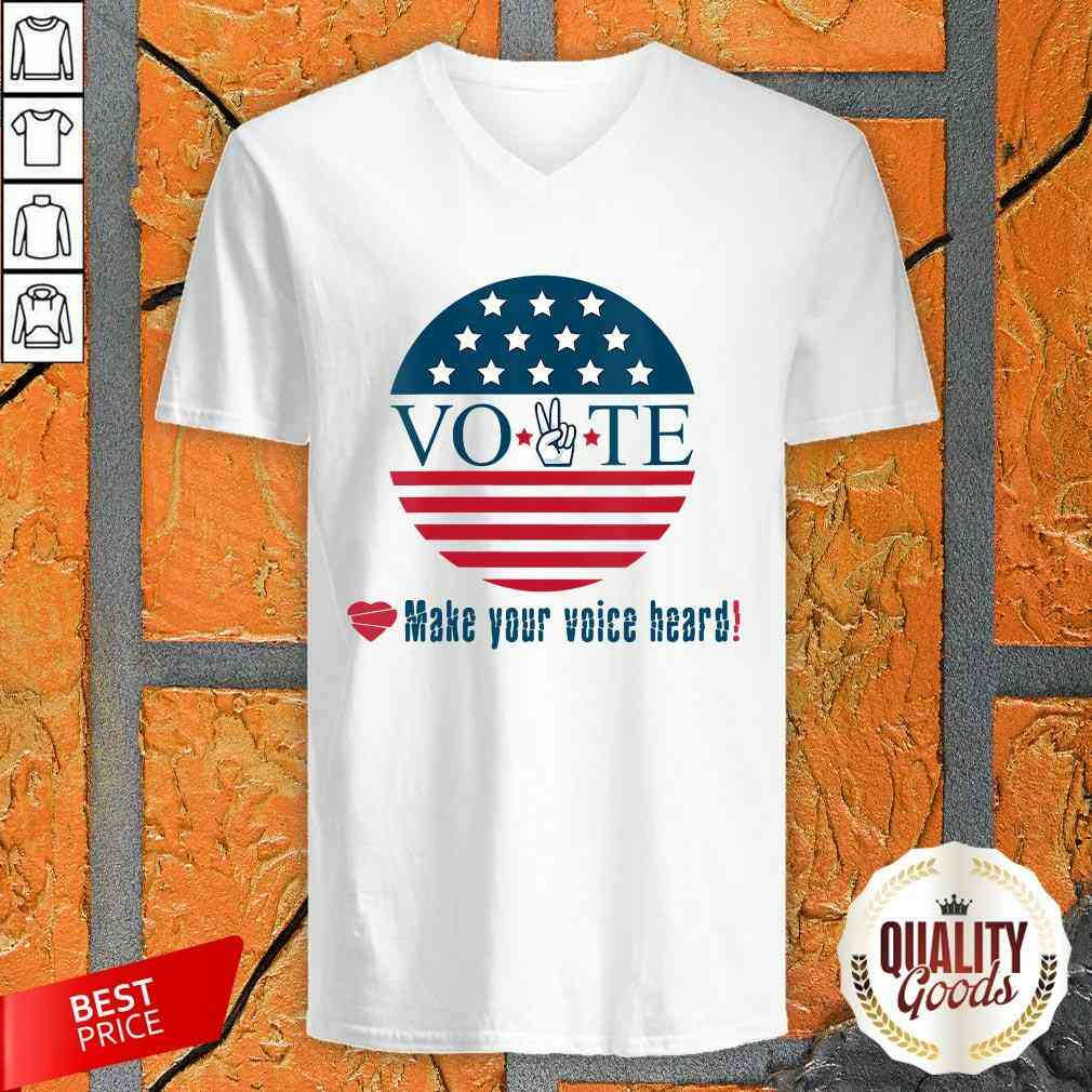 Awesome Make Your Voice Heard Vote Election Heart V-neck-Design By Palacetee.com