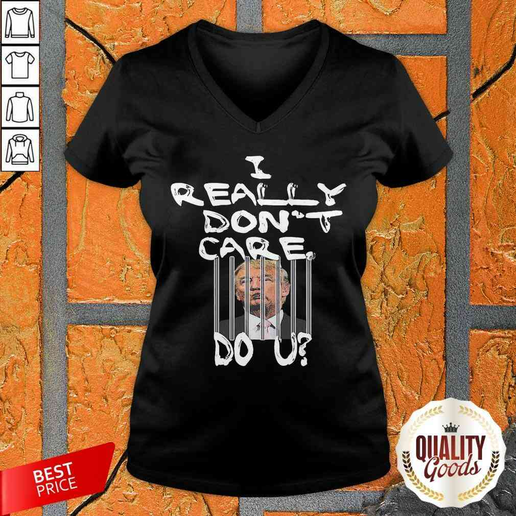 Official I Really Don't Care Do You V-neck-Design By Palacetee.com