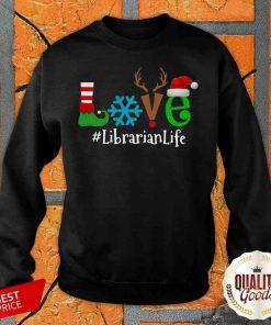 Pretty Love Snow Elf Reindeer Librarian Life Christmas Sweatshirt-Design By Palacetee.com
