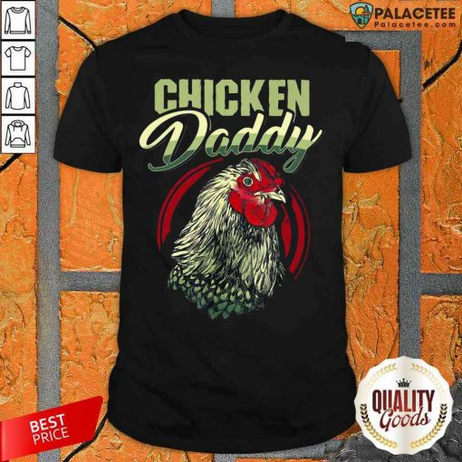 Top Chicken Daddy Shirt-Design By Palacetee.com