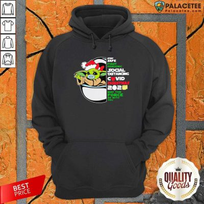 Baby Yoda Stay Safe First Pandemic Social Distancing Covid Christmas 2020 Hoodie-Design By Palacetee.com