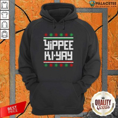 Yippee Ki Yay Funny Ugly Christmas Hoodie-Design By Palacetee.com