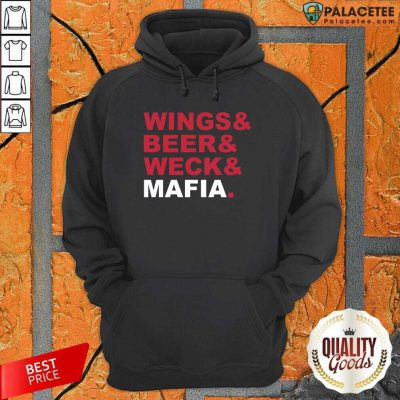 Buffalo Bills Wings And Beer And Weck And Mafia Hoodie-Design By Palacetee.com