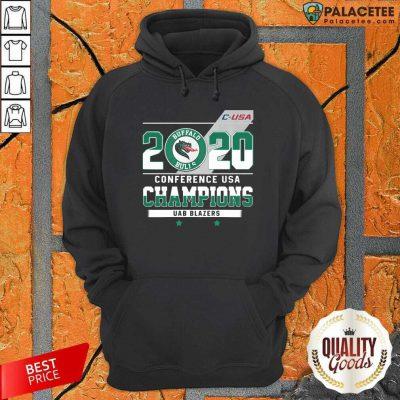 C Usa 2020 Buffalo Bulls Conference Usa Champions Uab Blazers Hoodie-Design By Palacetee.com