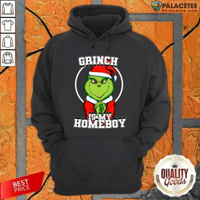 Perfect Grinch Is My Homeboy Merry Christmas Hoodie-Design By Palacetee.com