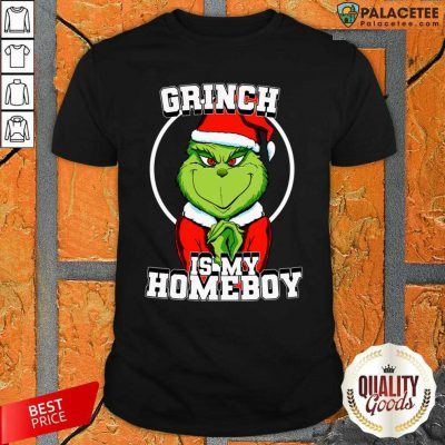 Grinch Is My Homeboy Merry Christmas Shirt-Design By Palacetee.com