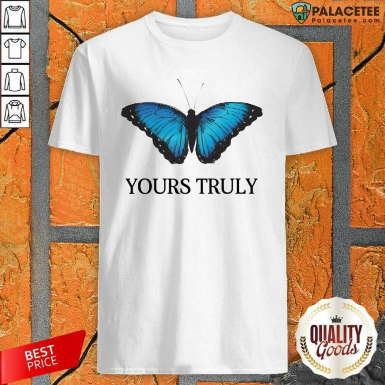 Phora Merch Yours Truly Blue Butterfly White Shirt-Design By Palacetee.com