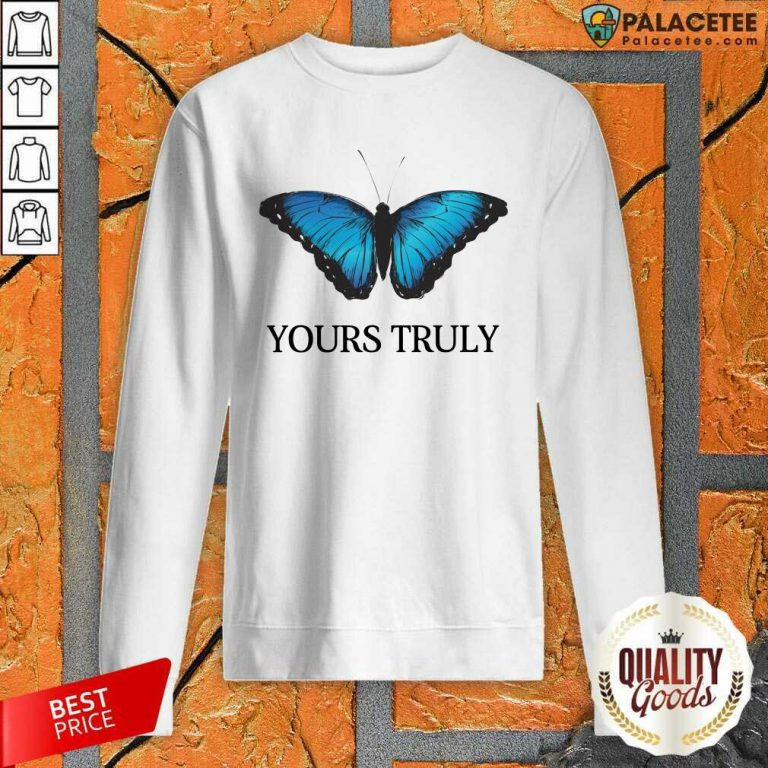 Phora Merch Yours Truly Blue Butterfly White Sweatshirt-Design By Palacetee.com